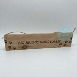 No Muddy Paws Please Wood Sign