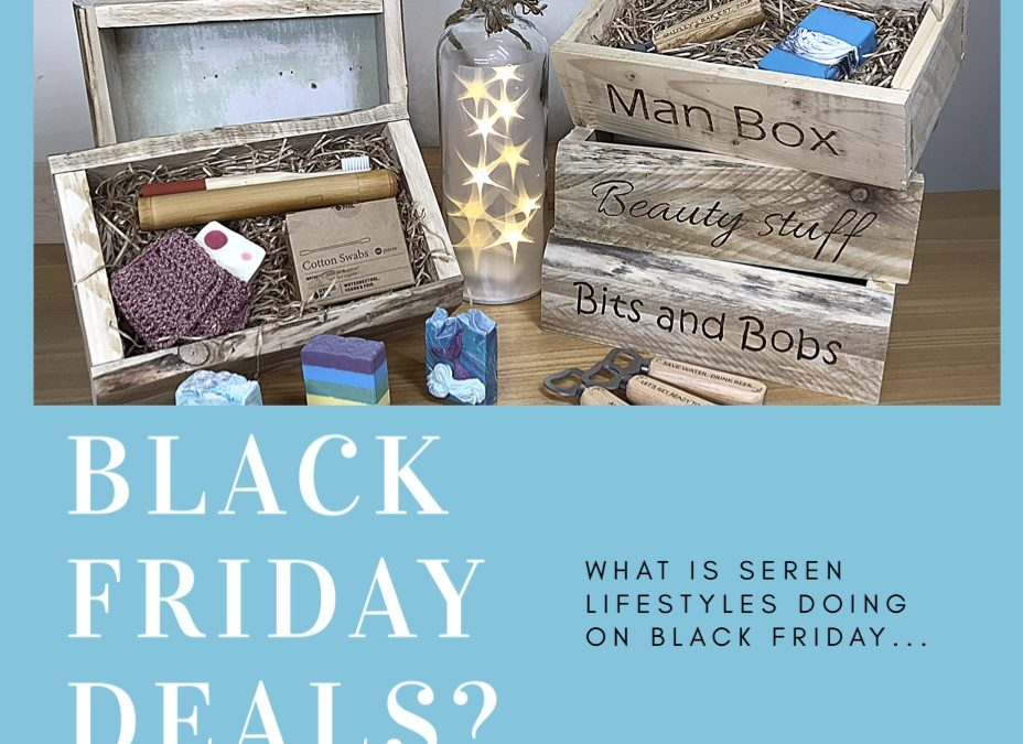 Where are the Seren Lifestyles Black Friday Deals?